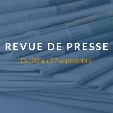 [Revue de presse] Du 20 au 27 septembre 2018