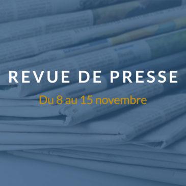 [Revue de presse] Du 8 au 15 novembre 2018