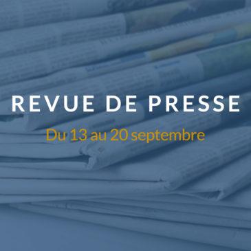 [Revue de presse] Du 13 au 20 septembre 2018
