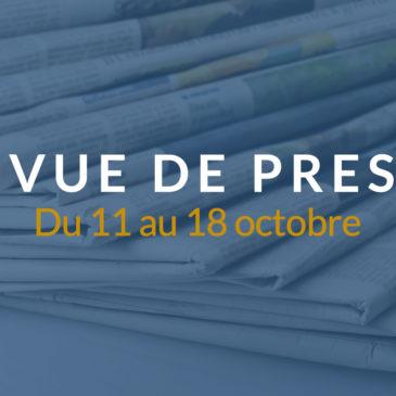 [Revue de presse] Du 11 au 18 octobre