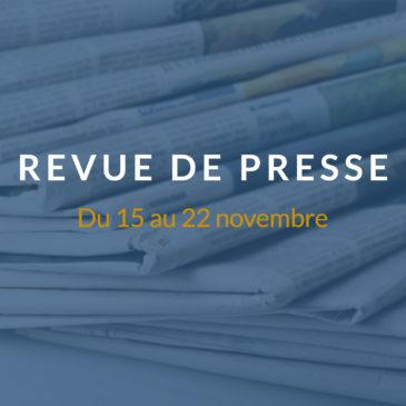 [Revue de presse] Du 15 au 22 novembre 2018